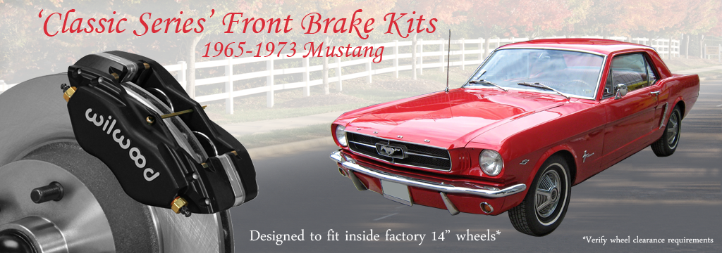 1965-1973 Mustang 'Classic Series' Front Brake Kits