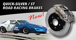 Quick-Silver/ST Road Race Brake Kits for the SCCA and NASA Racing Series